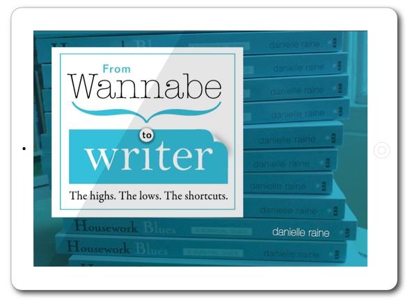 from wannabe to writer memoir danielle raine