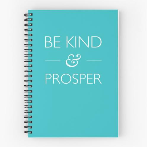 be kind & prosper teal notebook