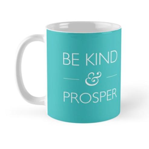 be-kind-prosper-teal-mug