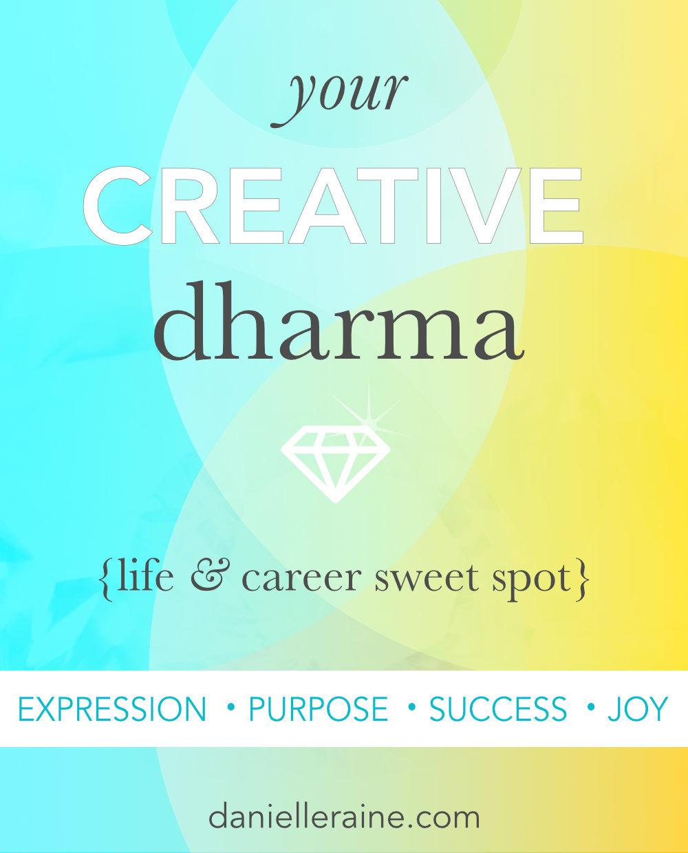 your creative dharma life career sweet spot pin